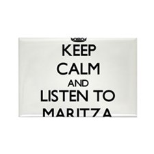 Keep Calm and listen to Maritza Magnets