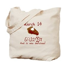 i 8 sum pi on Pie Day and it was Delicious Tote Ba