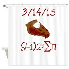 i 8 sum pi on Pie Day Shower Curtain
