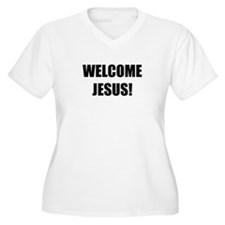 Welcome Jesus! T-Shirt