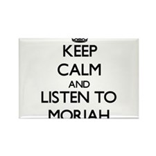 Keep Calm and listen to Moriah Magnets