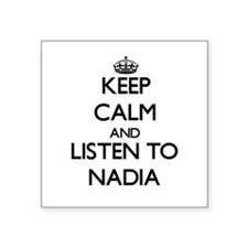 Keep Calm and listen to Nadia Sticker