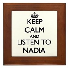 Keep Calm and listen to Nadia Framed Tile