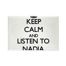 Keep Calm and listen to Nadia Magnets