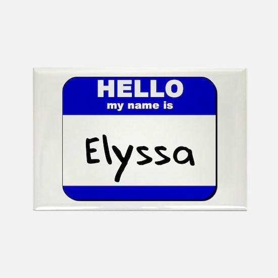 hello my name is elyssa Rectangle Magnet