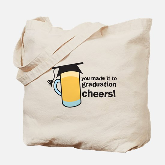 You made it to graduation! CHEERs with a  Tote Bag