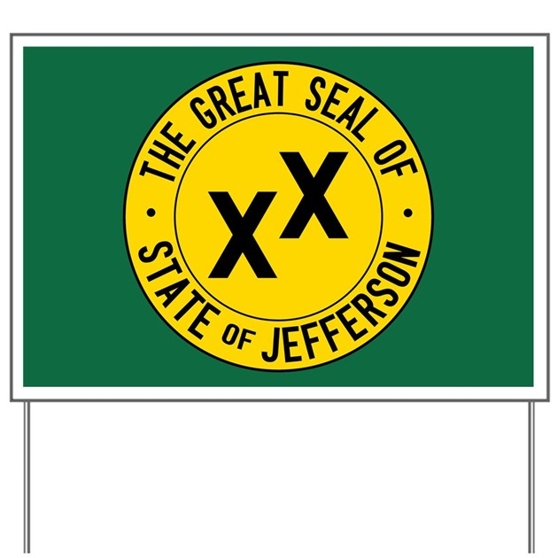 State Of Jefferson Flag Yard Sign By Stateofjeffersongear
