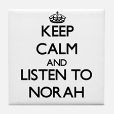 Keep Calm and listen to Norah Tile Coaster