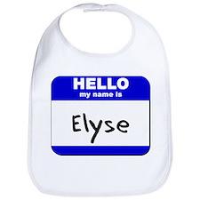 hello my name is elyse  Bib