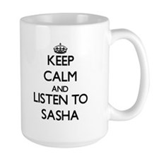 Keep Calm and listen to Sasha Mugs