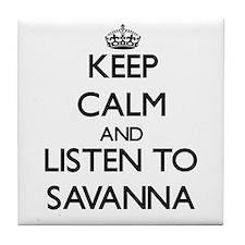 Keep Calm and listen to Savanna Tile Coaster