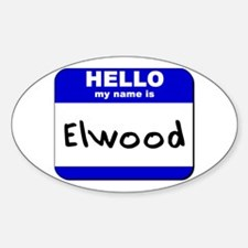 hello my name is elwood Oval Decal