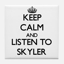 Keep Calm and listen to Skyler Tile Coaster