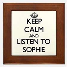 Keep Calm and listen to Sophie Framed Tile