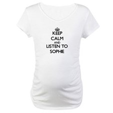 Keep Calm and listen to Sophie Shirt