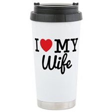 I Love My Wife Travel Mug