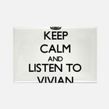Keep Calm and listen to Vivian Magnets
