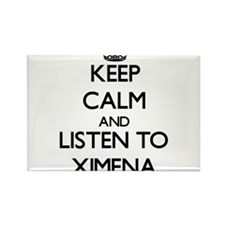 Keep Calm and listen to Ximena Magnets