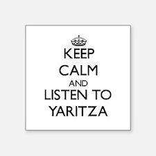 Keep Calm and listen to Yaritza Sticker