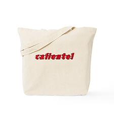 Caliente! Tote Bag
