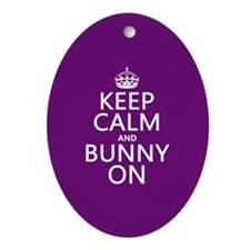 Keep Calm and Bunny On Ornament (Oval)