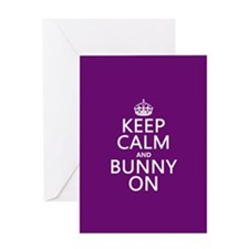 Keep Calm and Bunny On Greeting Cards