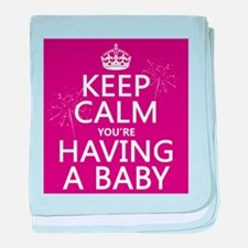 Keep Calm Youre Having a Baby baby blanket