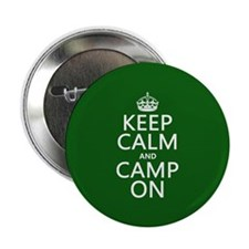 """Keep Calm and Camp On 2.25"""" Button"""