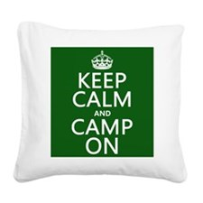 Keep Calm and Camp On Square Canvas Pillow