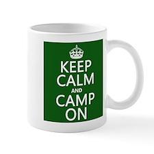 Keep Calm and Camp On Mugs
