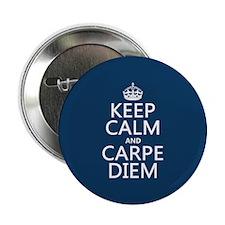 """Keep Calm and Carpe Diem 2.25"""" Button"""