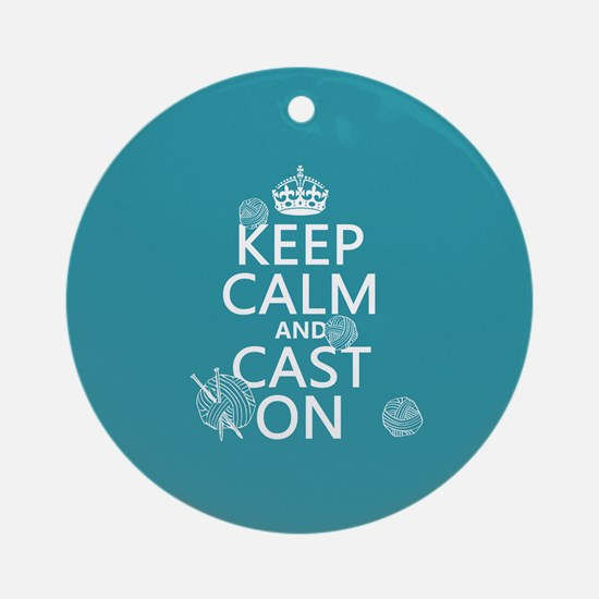 Keep Calm and Cast On Ornament (Round)