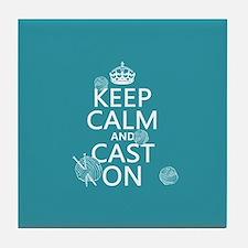 Keep Calm and Cast On Tile Coaster