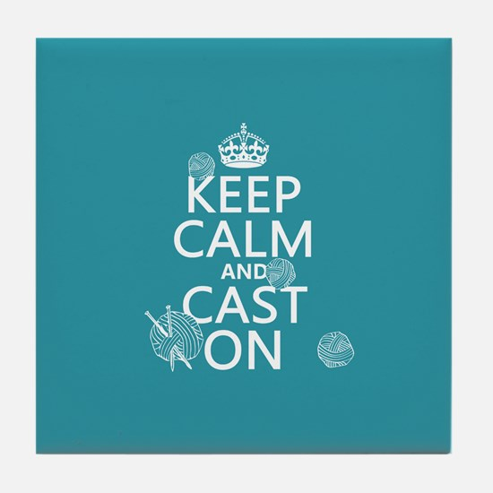 Keep Calm and Cast On Tile Coaster