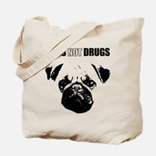 Pug Not Drugs Tote Bag