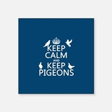 Keep Calm and Keep Pigeons Sticker