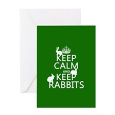 Keep Calm and Keep Rabbits Greeting Cards
