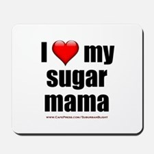 """Love My Sugar Mama"" Mousepad"