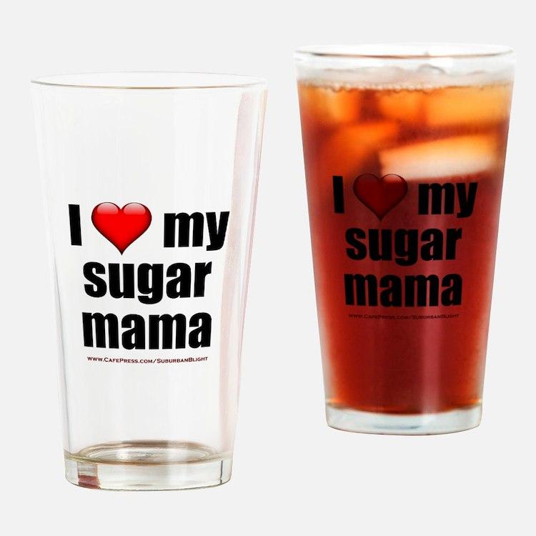 """""""Love My Sugar Mama"""" Drinking Glass"""