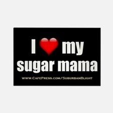 """Love My Sugar Mama"" Rectangle Magnet"