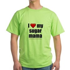 """Love My Sugar Mama"" T-Shirt"