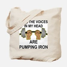 Voices Are Pumping Iron Tote Bag