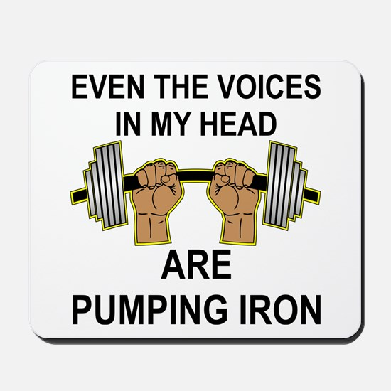 Voices Are Pumping Iron Mousepad