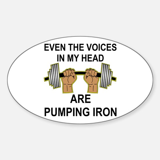 Voices Are Pumping Iron Sticker (Oval)