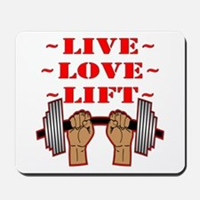 Weightlifting Live Love Lift Mousepad