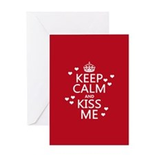 Keep Calm and Kiss Me Greeting Cards