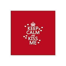 Keep Calm and Kiss Me Sticker
