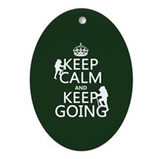 Keep Calm and Keep Going Ornament (Oval)