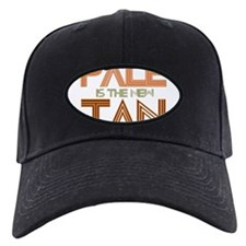 PALE IS THE NEW TAN SHIRT T-S Baseball Hat