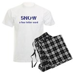 SNOW a four litter word Pajamas